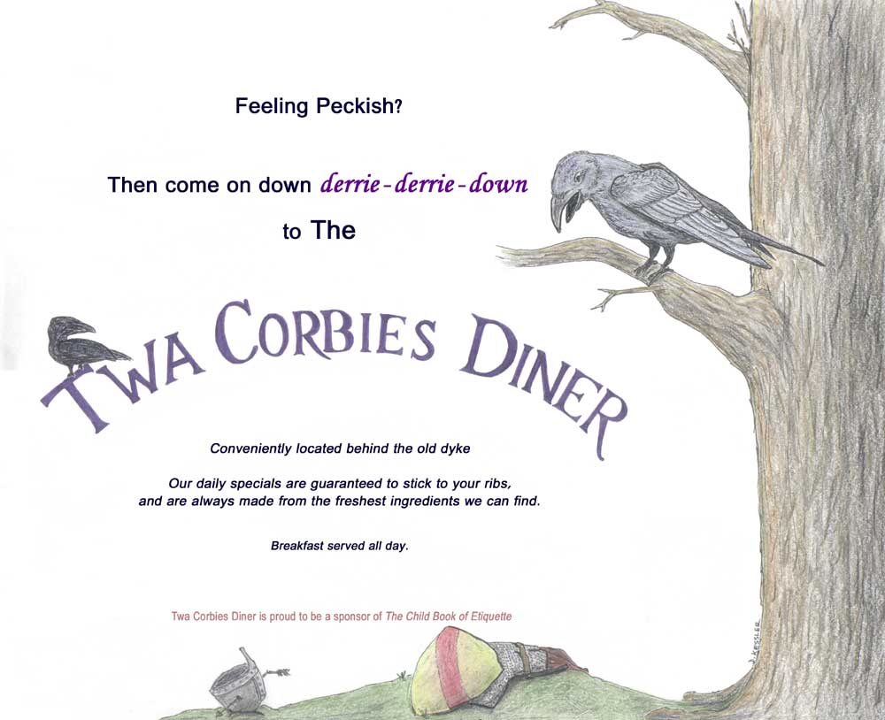 Twa Corbies Diner, proud sponsor of the Child Book of Etiquette